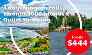 Niagara Falls, Toronto, 1000 Islands and Outlet Tour